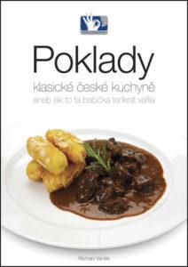 Poklady klasické české kuchyně aneb jak ta babička tenkrát vařila – Roman Vaněk